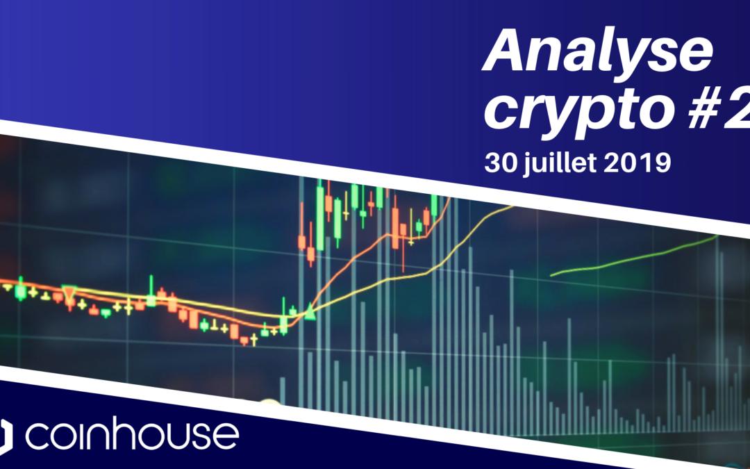 Analyse crypto du 30/07/19 : Fort mouvement en préparation sur le marché des cryptomonnaies